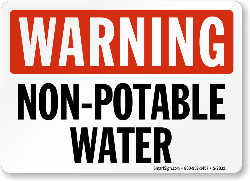 Do Not Drink Non-Potable Water Signs