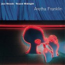 Jazz Moods: 'Round Midnight by Aretha Franklin CD cover art