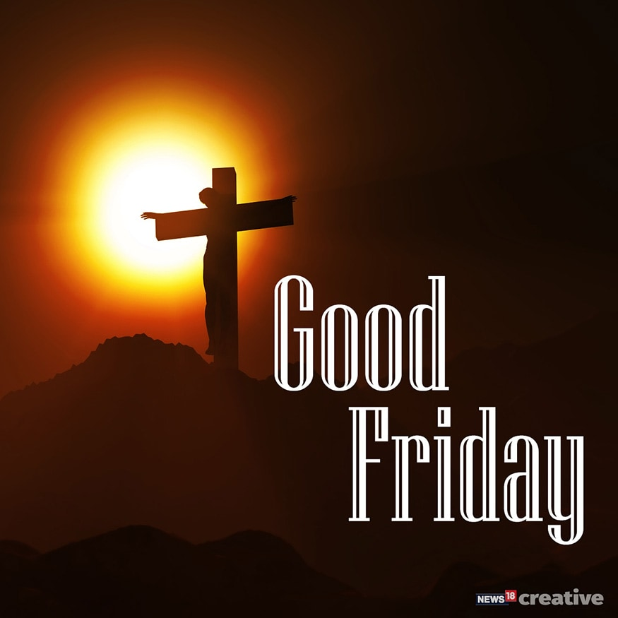 Good Friday 2019 Top 10 Quotes To Inspire You This Good Friday Photogallery