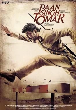 పాన్ సింగ్ తోమర్.. (Paan Singh Tomar).. ఈ సినిమాకు ఇర్ఫాన్ జాతీయ ఉత్తమ నటుడిగా అవార్డు అందుకున్నాడు.