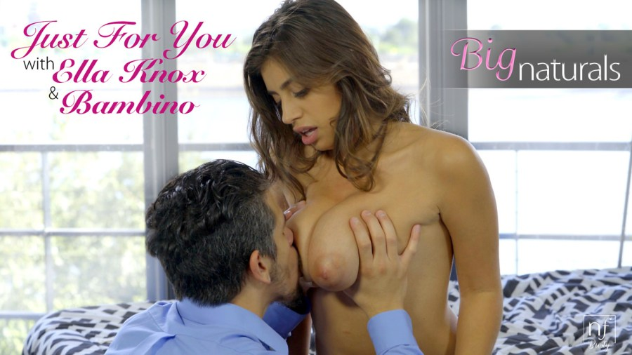 NFBusty.com - Bambino,Ella Knox: Just For You - S3:E12