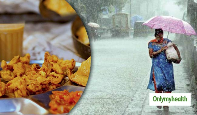 Foods to Avoid this Monsoon