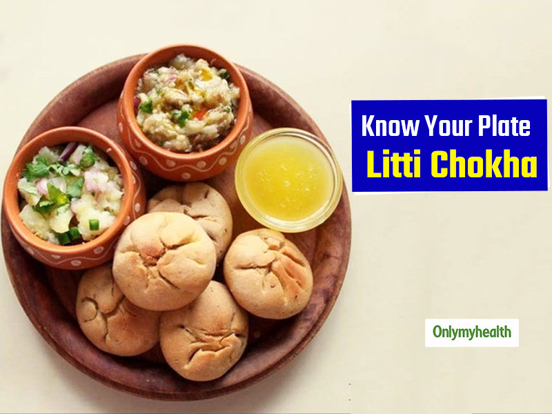Know Your Plate: Litti Chokha, The Flavorful Bihari Delicacy Is Rich In Taste and Nutrition