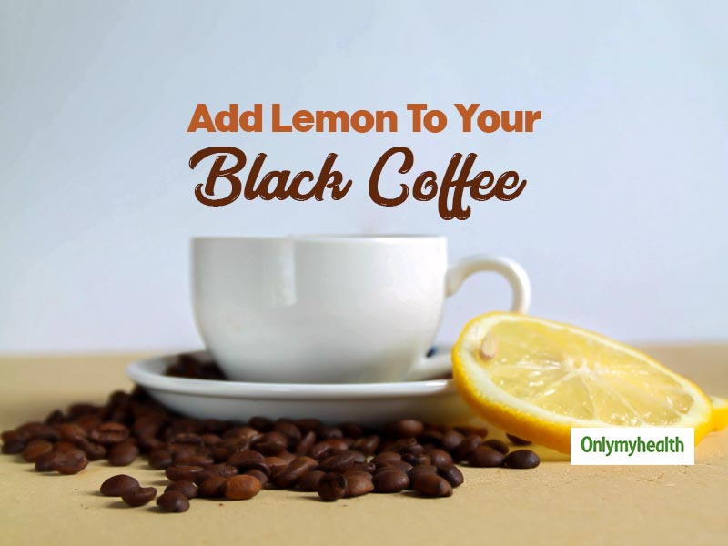 Best Weight Loss Drink During Lockdown: Black Coffee With Lemon
