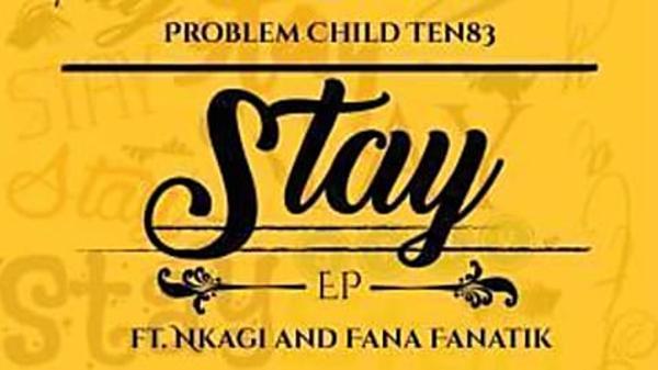 DOWNLOAD Problem Child Ten83 – Stay EP Zip