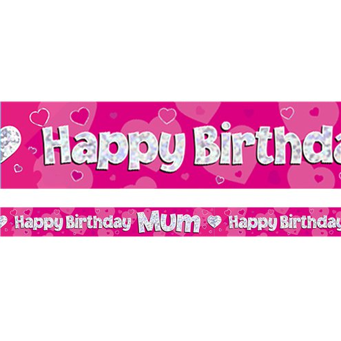 Happy Birthday Mum Pink Foil Banner 2 7m Party Delights