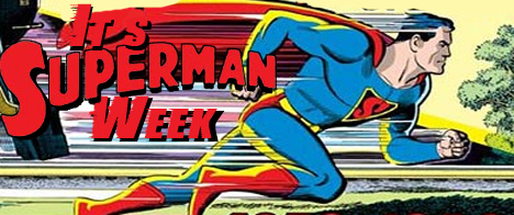 It's Superman Week