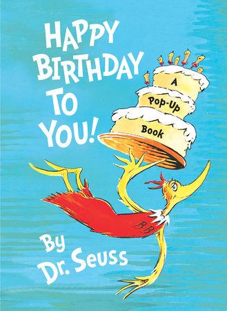 Friday Reads Happy Birthday Dr Seuss Penguin Random House