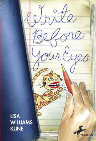 Write Before Your Eyes by Lisa Williams Kline   PenguinRandomHouse com Write Before Your Eyes by Lisa Williams Kline