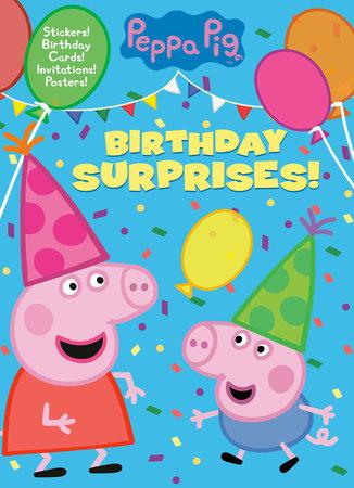 Birthday Surprises Peppa Pig By Golden Books 9780593304532 Penguinrandomhouse Com Books