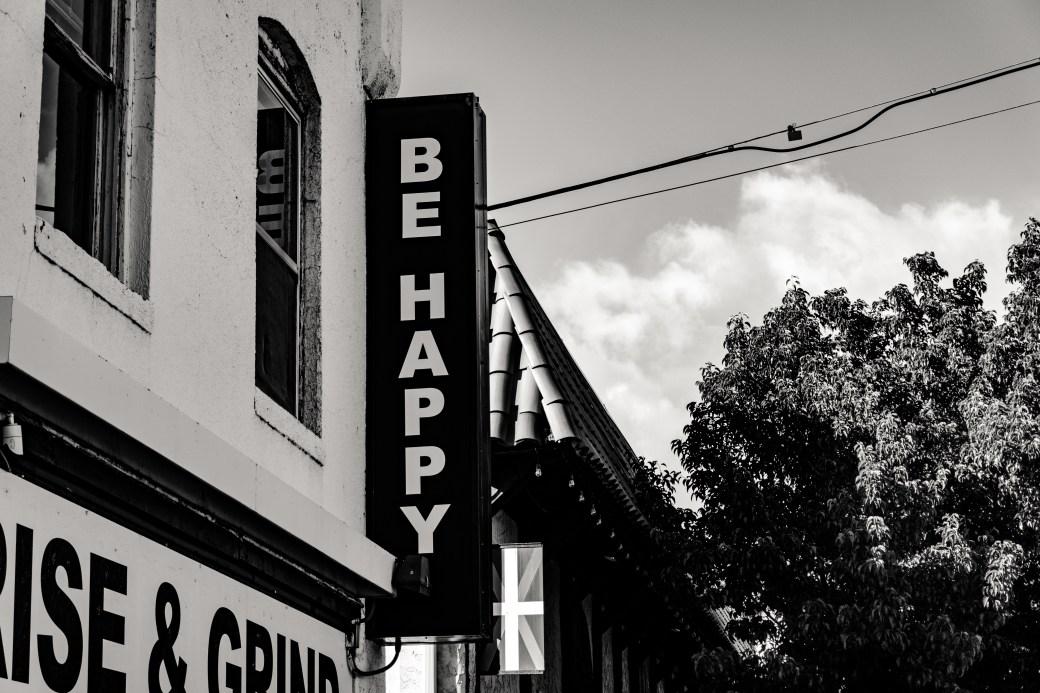 Be Happy Signage