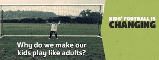 Kids football is changing - smaller pitches - smaller teams - smaller goals - child friendly competition