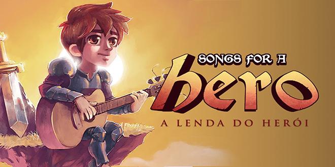Songs for a Hero - A Lenda do Heroi