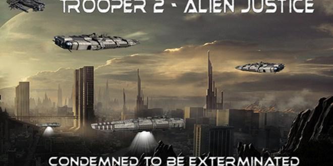 Trooper 2 - Alien Justice