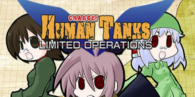 War of the Human Tanks - Limited Operations