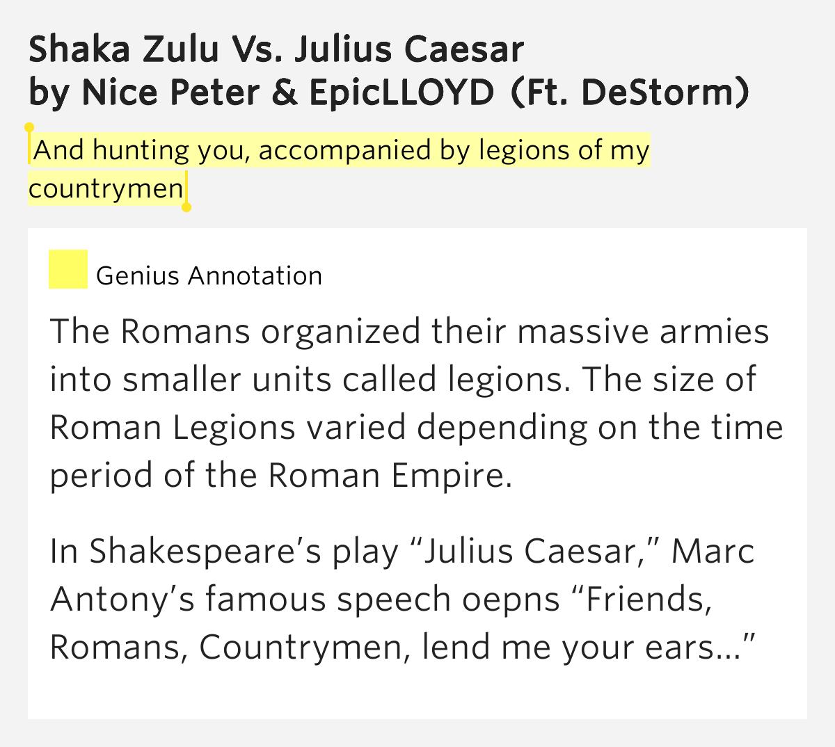 And Hunting You Accompanied By Legions Of My Countrymen Shaka Zulu Vs Julius Caesar Lyrics