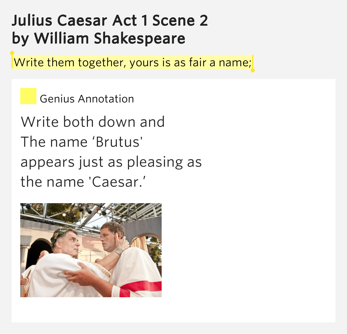 Write Them Together Yours Is As Fair A Name Julius Caesar Act 1 Scene 2 Meaning