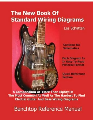 Schatten Book of Standard Wiring Diagrams for Guitar and
