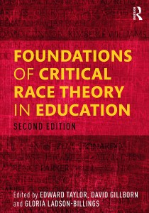 Foundations Of Critical Race Theory In Education - 2nd Edition - Edwar