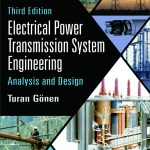 Electrical Power Transmission System Engineering Analysis And Design