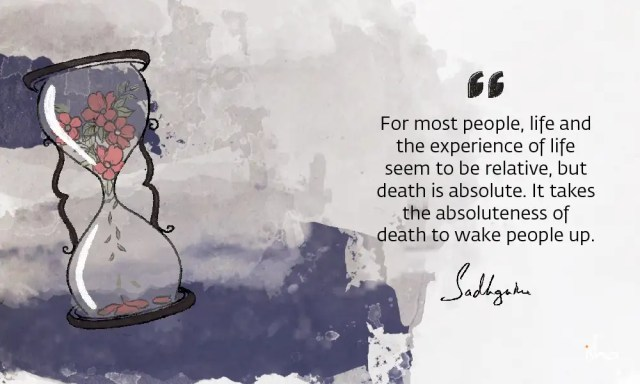 sadhguru-wisdom-article-sadhguru-quotes-on-death-6