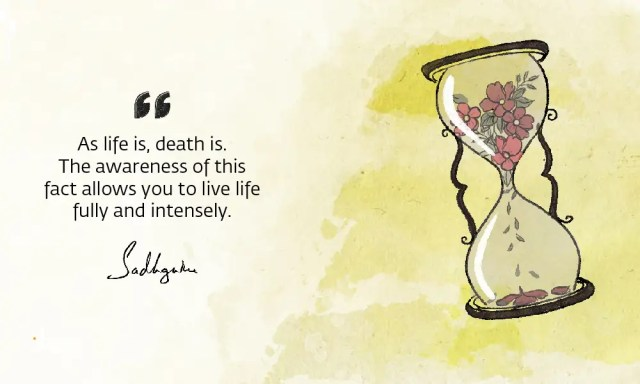 ​​sadhguru-wisdom-article-sadhguru-quotes-on-death-8