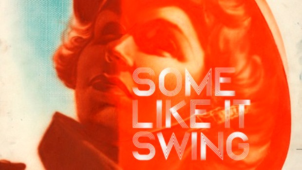 SOME LIKE IT SWING