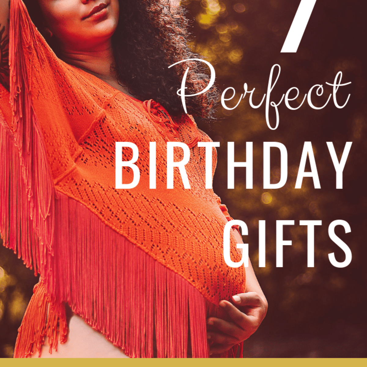 7 Perfect Birthday Gifts For Your Pregnant Wife Girlfriend Or Daughter Holidappy