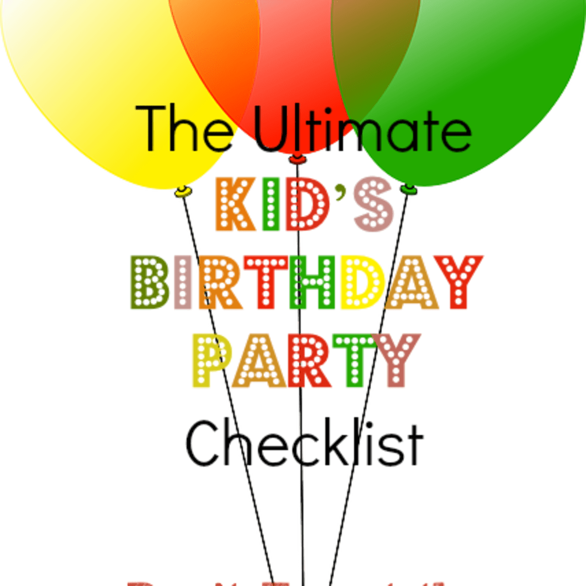 Kid S Birthday Party Checklist Don T Forget The Small Things Holidappy