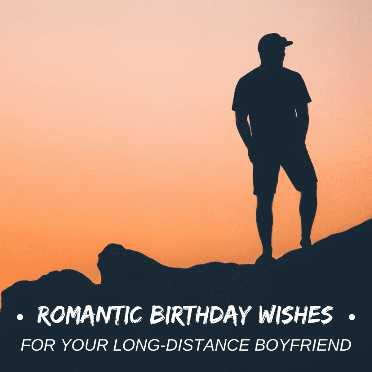 Heart Touching Happy Birthday Wishes For A Long Distance Boyfriend Holidappy