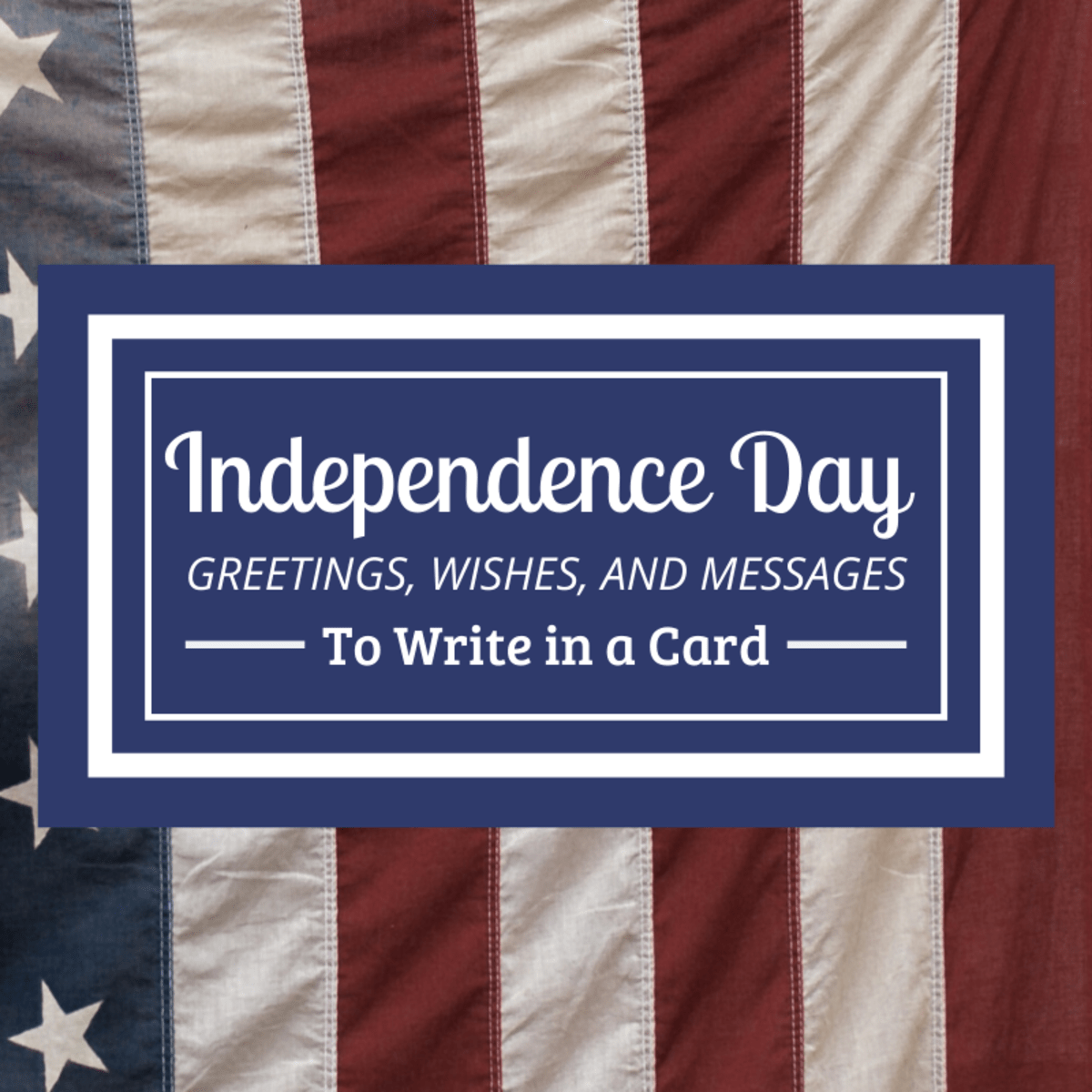 Happy Independence Day Messages Wishes And Quotes For July 4th Holidappy