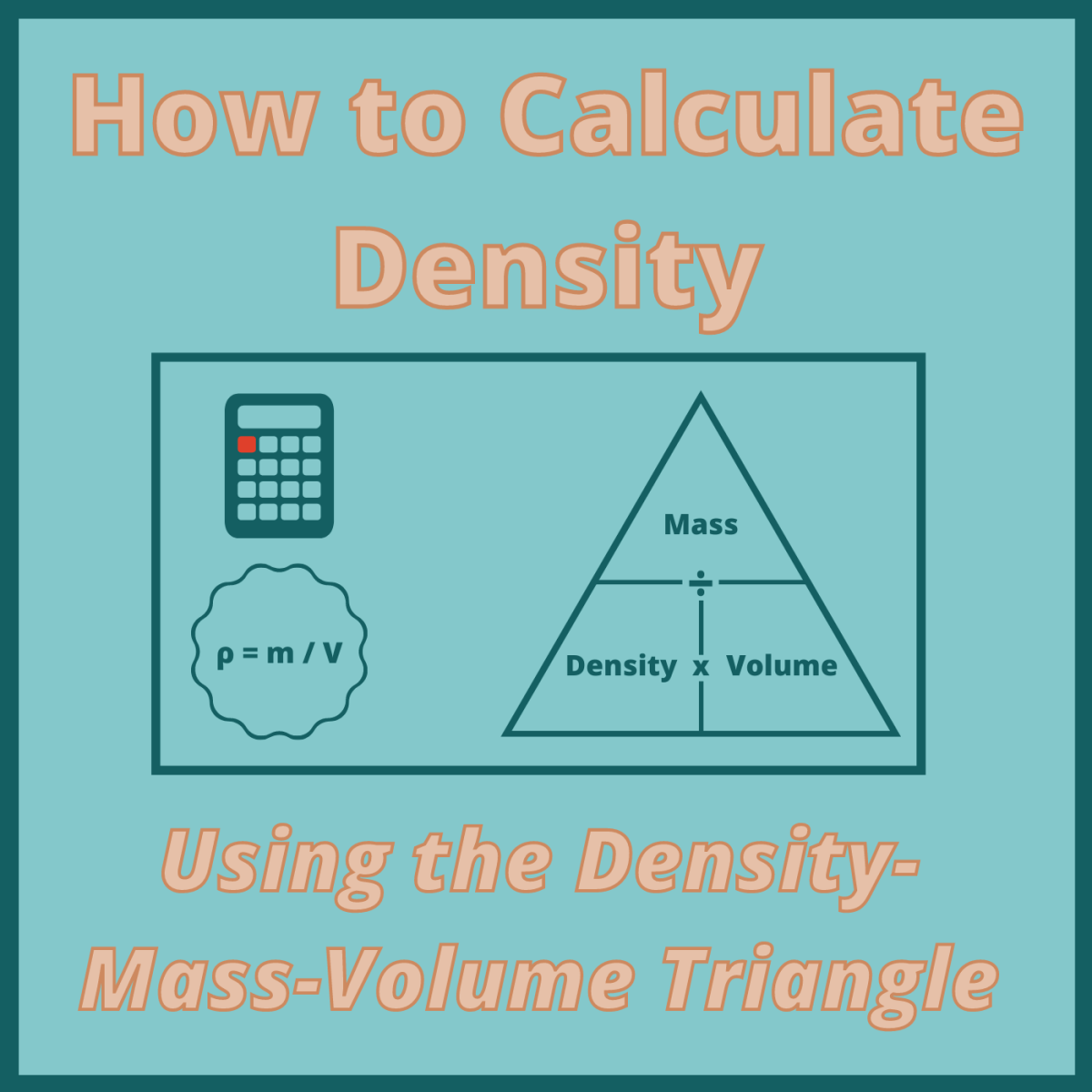 Using The Density Mass Volume Triangle To Calculate