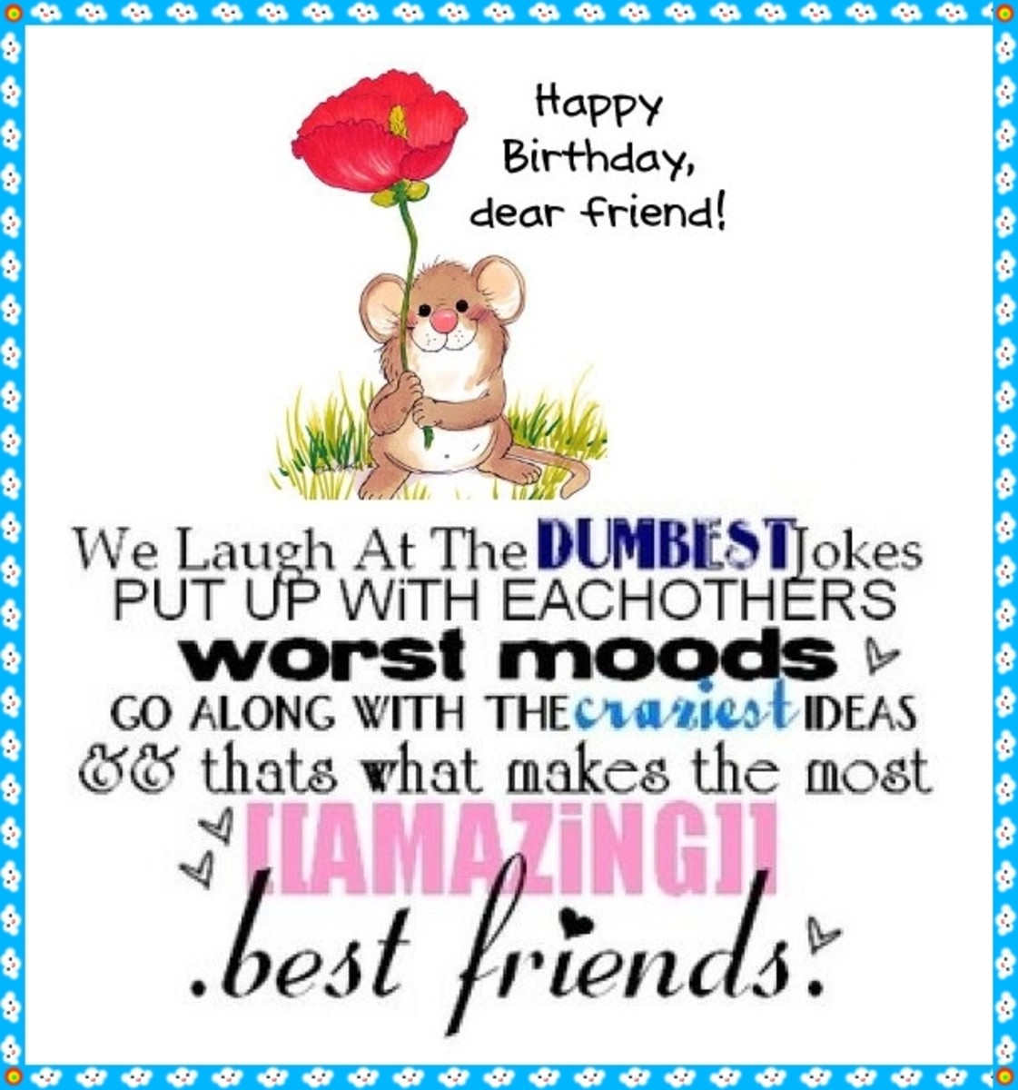 Happy Birthday Letter To My Best Friend Hubpages