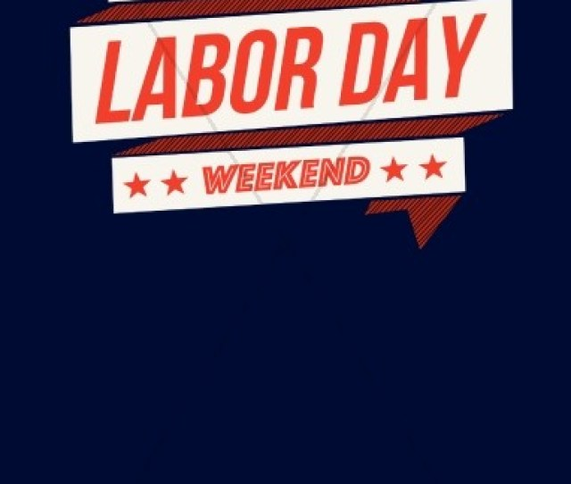 Have A Great Labor Day Weekend Religious Bulletin