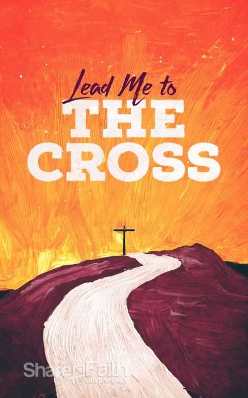 Lead Me To The Cross Painted Church Bulletin Easter