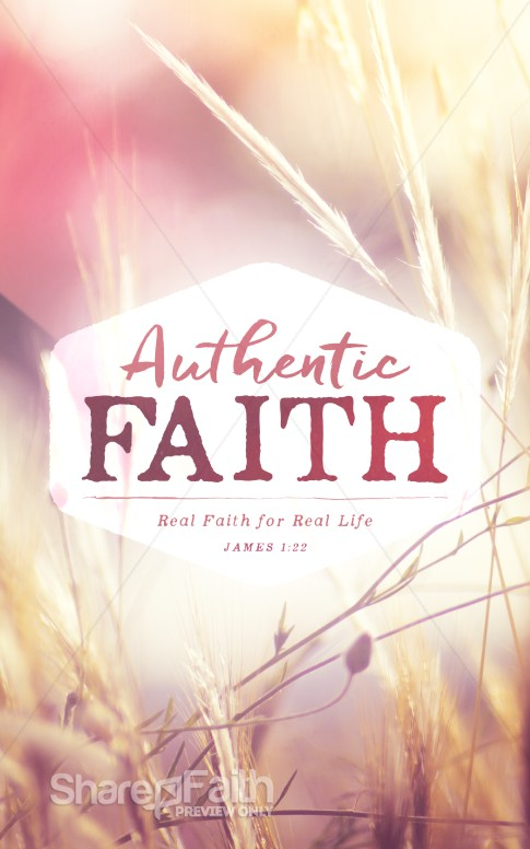 Authentic Faith Church Bulletin Sermon Bulletin Covers
