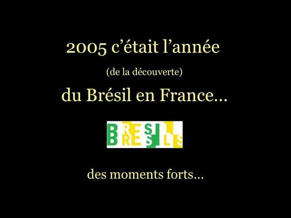 Resultado de imagem para L'année du Brésil en France