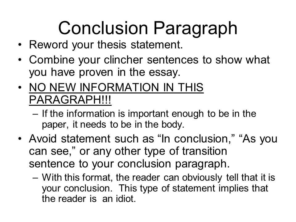 essay clincher sentence How to end an essay (with sample conclusions) wikihowconclusions for informative clincher transition sentence the last of each body paragraph should as you.