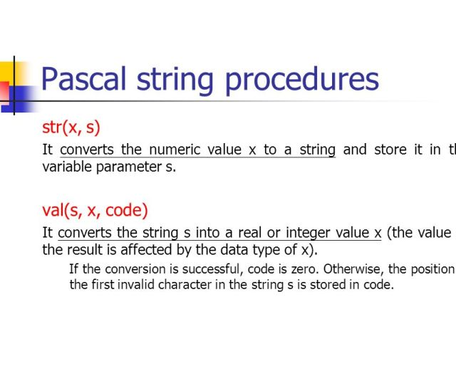 Pascal String Procedures Strx S It Converts The Numeric Value X To