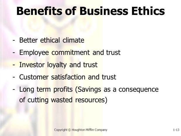 Advantages of Business Ethics
