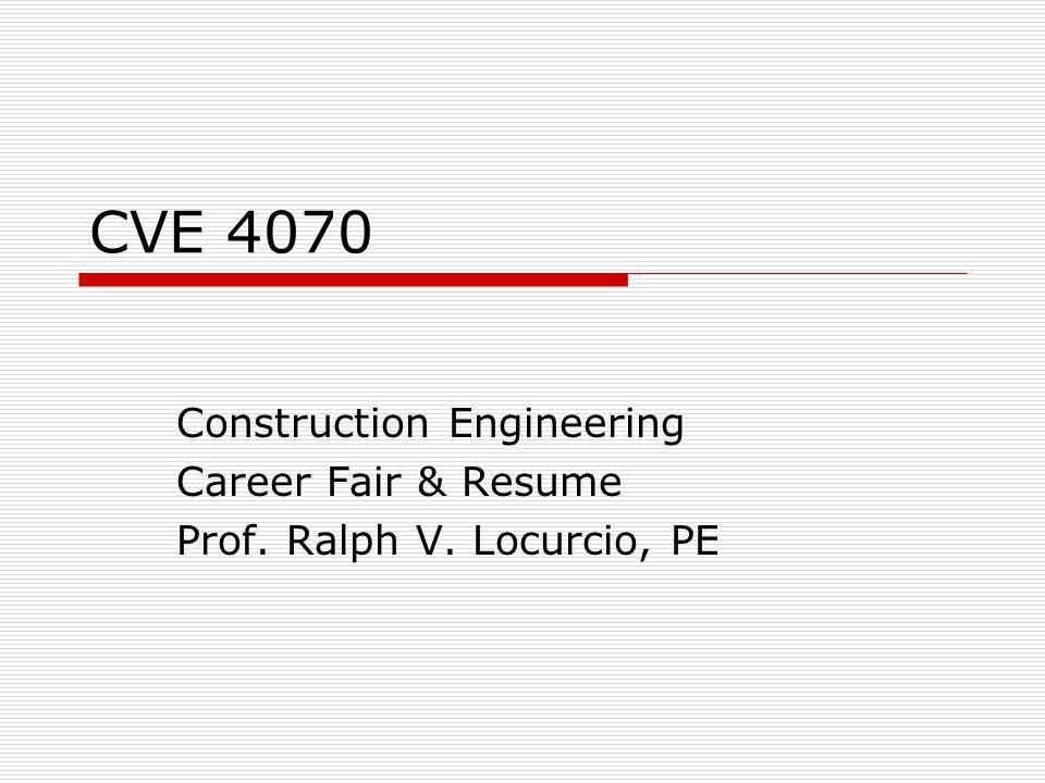 cve 4070 construction engineering career fair amp resume prof ralph
