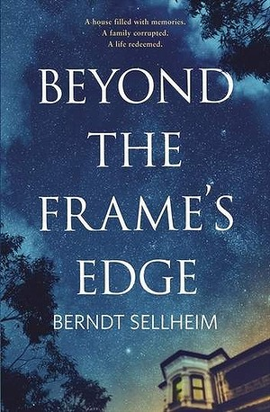 Beyond the Frame?'s Edge by Berndt Sellheim.