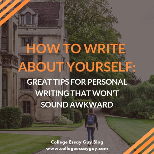 How To Write About Yourself: Great Tips For Personal Writing