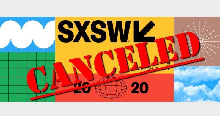 SXSW 2020 Canceled… Make Austin Weird Again!