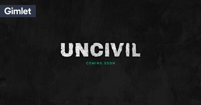 """""""Uncivil,"""" the latest podcast from Gimlet Media, premiered on Oct. 4 and is a wholly original idea for a radio show. (Gimlet Media)"""