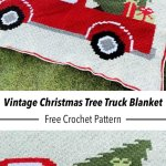 Crochet Vintage Christmas Tree Truck C2c Blanket Free Pattern Left In Knots