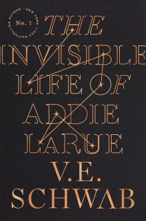 The cover of The Invisible Life of Addie LaRue by V.E. Schwab.
