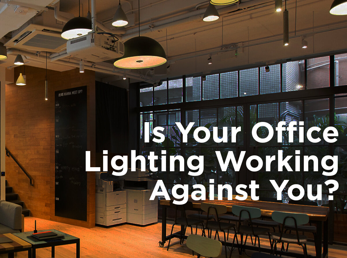is your office lighting working against