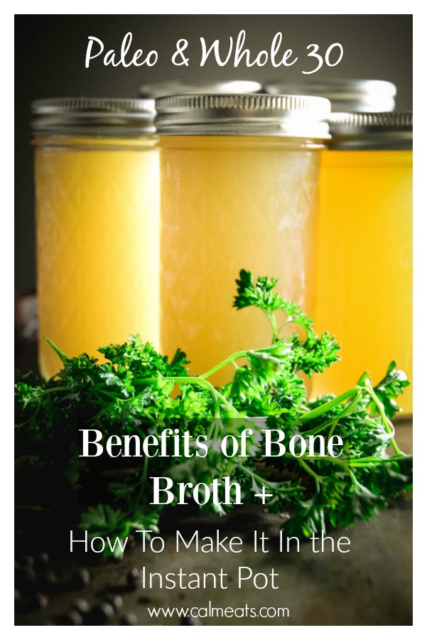 Instant pot bone broth is an easy way to make one of the most nourishing foods at home. If you don't have an instant pot, no problem, there is a stove top alternative. #bonebroth, #whole30, #gaps, #paleo, #instantpotbonebroth, #homemadebonebroth, #calmeats #instantpot #guthealth