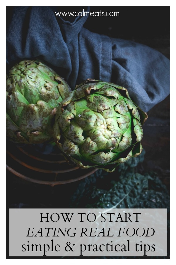 Eating real food requires planning and unlearning some of the patterns we were raised with. Check out the ways you can learn to eat real food. Practical, simple and applicable tips. #realfood, #wholefood, #paleo, #nodietdiet #calmeats #paleo #glutenfree #healthyliving #healthygut #guthealth